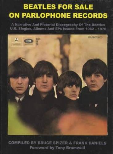 Beatles For Sale on Parlophone Records Bruce Spizer and Frank Daniels